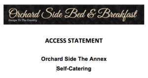access statement for Orchard Side malvern bed and breakfast